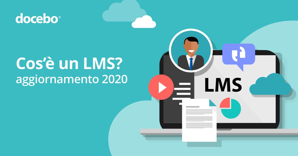Cos'è un LMS? (2020) | Funzionalità LMS | Casi d'uso LMS